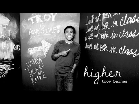 Higher- Troy Barnes [Community]
