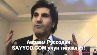 Авраам Руссо SAYYOD.COM сайтига