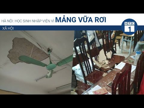 Hà Nội: Học sinh nhập viện vì mảng vữa rơi  | VTC1 - Thời lượng: 2 phút, 35 giây.
