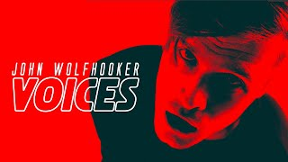 JOHN WOLFHOOKER - Voices [Official Video]