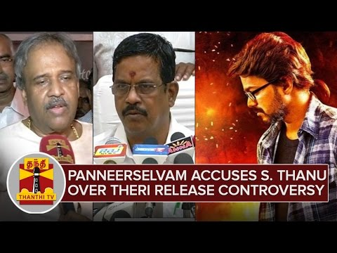 Panneerselvam-accuses-Producer-Kalaipuli-S-Thanu-over-Theri-Release-Controversy--Thanthi-TV