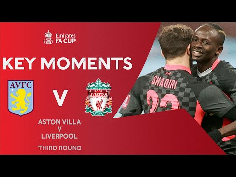Aston Villa v Liverpool | Key Moments | Third Round | Emirates FA Cup 2020-21