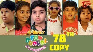 Fun Bucket JUNIORS | Episode 78 | Kids Funny Videos | Comedy Web Series | By Sai Teja