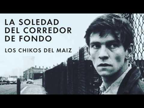 """LOS CHIKOS DEL MAIZ – """"LA SOLEDAD DEL CORREDOR DE FONDO"""" [Videoclip]"""