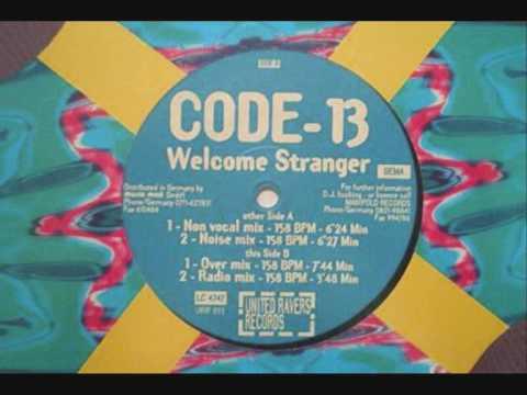 Code-13 - Welcome Stranger