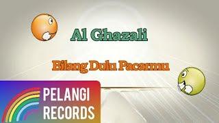 Al Ghazali - Bilang Dulu Pacarmu (Official Lyric Video) | Soundtrack Siapa Takut Jatuh Cinta