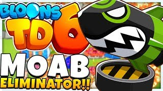 THE MOAB ELIMINATOR TIER 5 UPGRADE - BLOONS TOWER DEFENSE 6 (BLOONS TD 6)