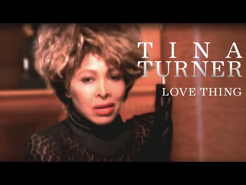 Tina Turner – Love Thing