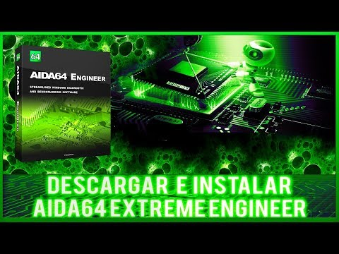 DESCARGAR Y INSTALAR AIDA64 EXTREME ENGINEER 2017 FULL ESPAÑOL