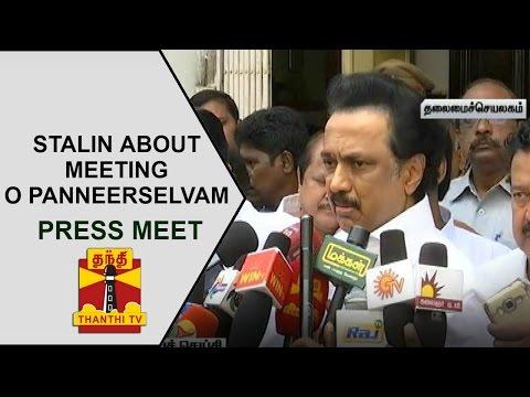 M-K-Stalin-addresses-media-after-meeting-O-Panneerselvam-at-Secretariat--Thanthi-TV