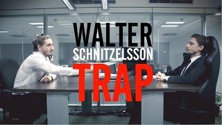 Video Walter Schnitzelsson - Trap
