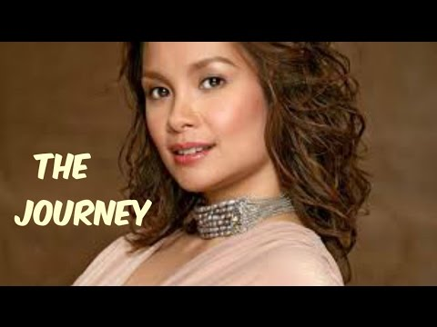 THE JOURNEY With Lyrics By Lea Salonga