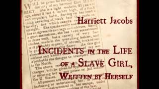 Incidents in the Life of a Slave Girl, Written by Herself (FULL Audiobook)
