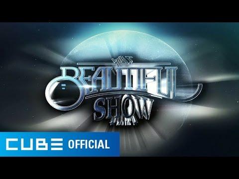 BEAST(비스트) - 2015 Beautiful Show Spot 영상 - Thời lượng: 31 giây.