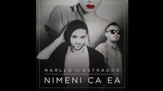 Marllo feat Estradda - Nimeni ca ea (Radio Edit)