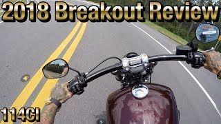 7. 2018 Harley Davidson Breakout Special Review 114CI