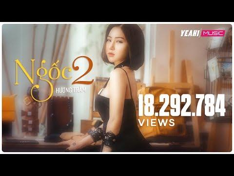 Ngốc 2 (Hãy Để Em Quên) | Hương Tràm | Official MV | Nhạc trẻ hay mới nhất - Thời lượng: 7:20.