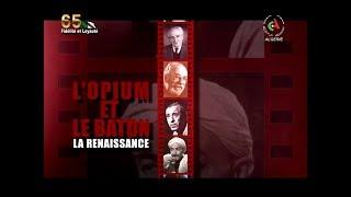 Soirée spéciale:  l'Opium et le Bâton- Canal Algérie