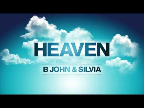 B JOHN & SILVIA – HEAVEN (Radio Edit)