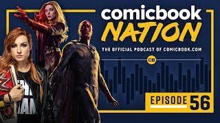 CB NATION Episode #56: New Marvel TV Shows & WWE Summer Slam Recap by Comicbook.com