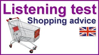 Shopping advice, English listening test