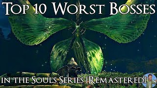 Video Top 10 Worst Bosses in the Souls Series [Remastered] MP3, 3GP, MP4, WEBM, AVI, FLV Maret 2019