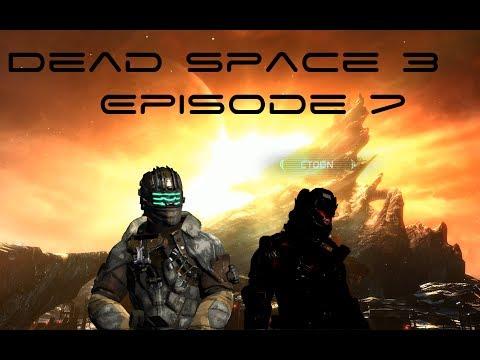 Dead Space 3 - Episode 7 - Arrivée au Terra Nova