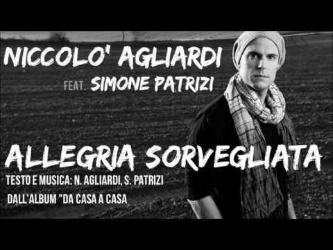 Niccolò Agliardi feat. Simone Patrizi - Allegria Sorvegliata