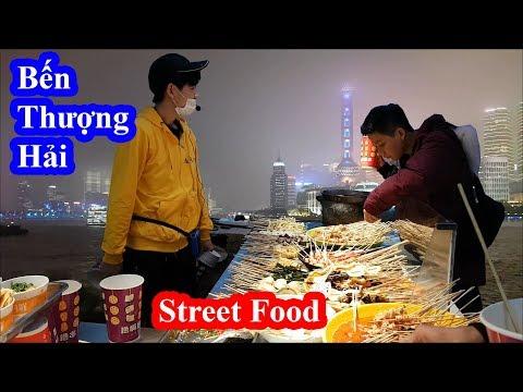 Street food tại Bến Thượng Hải - Choáng ngợp lộng lẫy hơn cả trên phim - Đúng là thành phố hoa lệ #2 - Thời lượng: 21 phút.