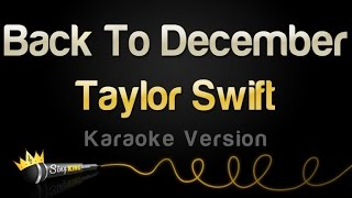Taylor Swift - Back To December (Karaoke Version)