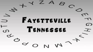 Fayetteville (TN) United States  city images : How to Say or Pronounce USA Cities — Fayetteville, Tennessee