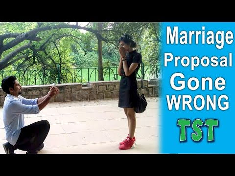 Video Marriage Proposal Gone Wrong - TST - Pranks in India download in MP3, 3GP, MP4, WEBM, AVI, FLV January 2017