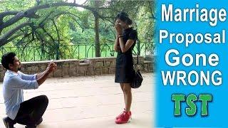 Video Marriage Proposal Gone Wrong - TST - Pranks in India MP3, 3GP, MP4, WEBM, AVI, FLV Juli 2018