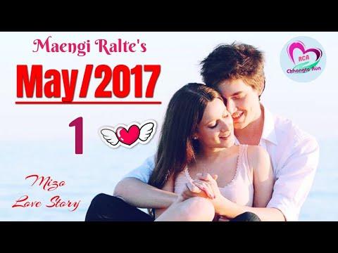 May 2017 | Then 1 | Mizo Love Story Ngaihnawm | By Maengi Ralte
