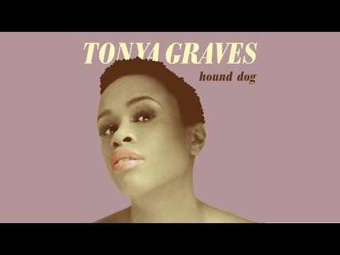 Tonya Graves - Hound Dog (oficiální audio)