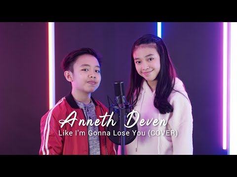 Like I'm Gonna Lose You - Meghan Trainor ft. John Legend || Cover by Anneth & Deven