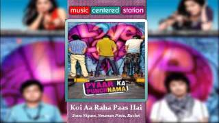 koi a raha pass hai - Pyar ka Punchnama  (Complete Songs) - Bollywood Movie