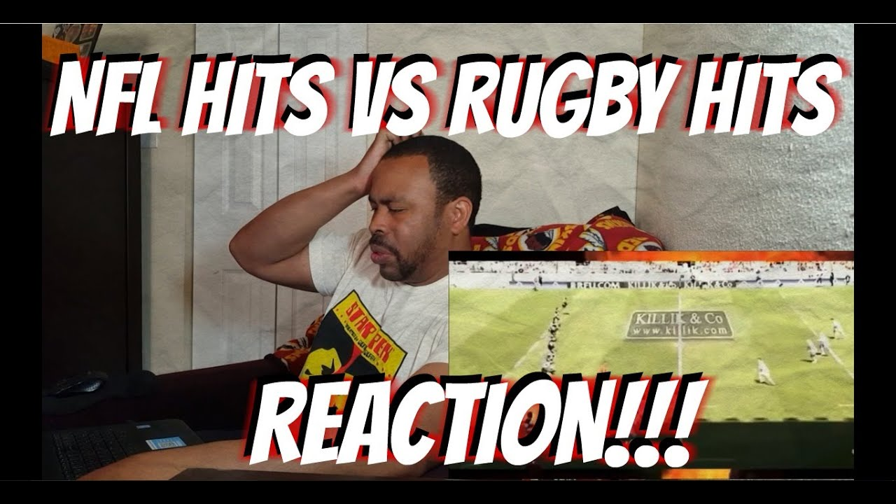 NFL Hits Vs Rugby Hits REACTION!!!