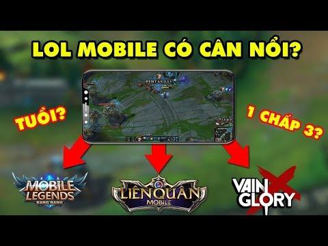 """LMHT Mobile – Riot Games liệu có thể """"cân hết"""" Liên Quân Mobile, VainGlory, Mobile Legends...? - Thời lượng: 7:29."""