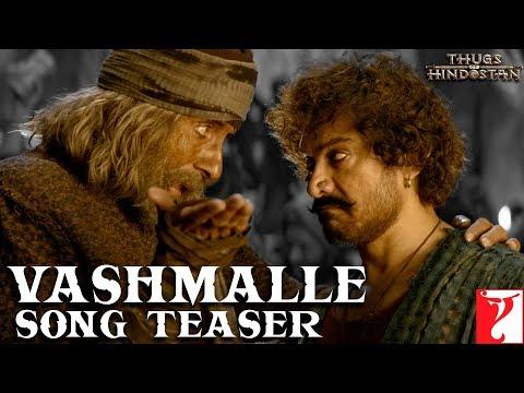 Vashmalle Song Teaser | Thugs Of Hindostan | Amitabh Bachchan, Aamir Khan, Ajay-Atul, A Bhattacharya