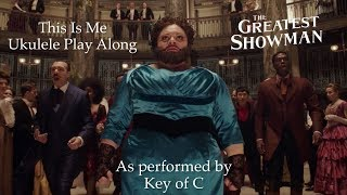 Video This Is Me (The Greatest Showman) Ukulele Play Along MP3, 3GP, MP4, WEBM, AVI, FLV Mei 2018