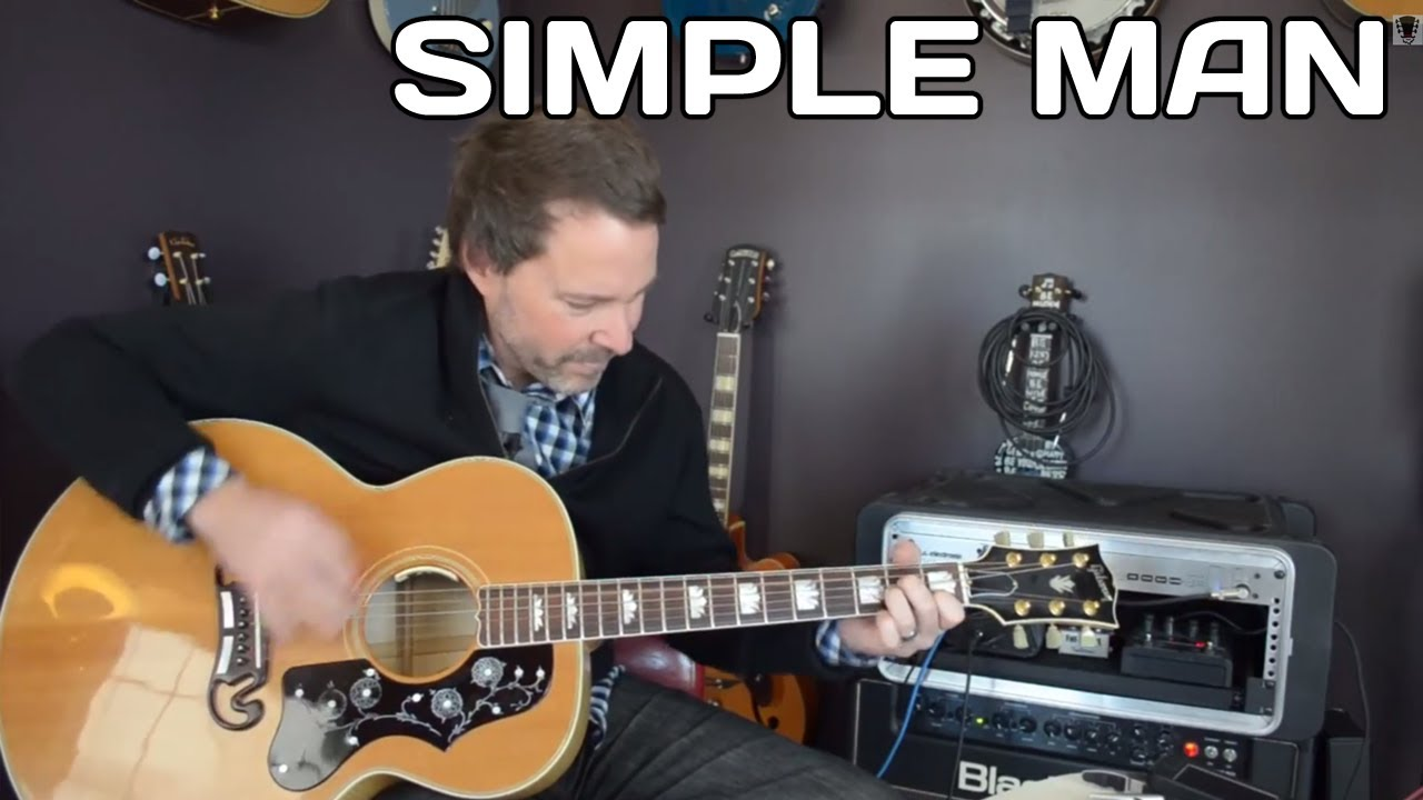 Simple Man Guitar Lesson – Acoustic Guitar – How To Play