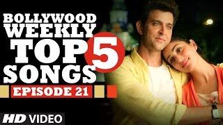 Bollywood Weekly Top 5 Songs | Episode 21 | Hindi Songs 2016 | T Series