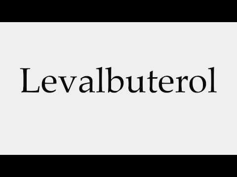 How to Pronounce Levalbuterol