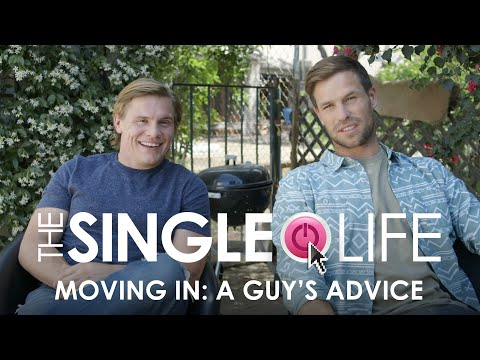 Dating Tips: A Man's Advice for Ladies who Move In with Their Boyfriend – The Single Life