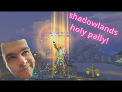 Shadowlands holy pally feels!