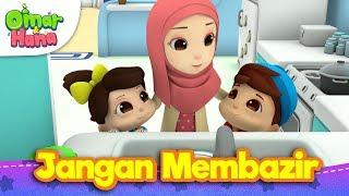 Video Lagu Kanak-Kanak Islam | Jangan Membazir  | Omar & Hana MP3, 3GP, MP4, WEBM, AVI, FLV Juni 2019