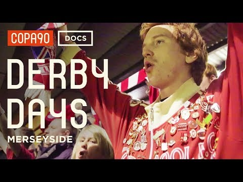 """It's More Than 90 Minutes, It's Your Life"" - Merseyside Derby 