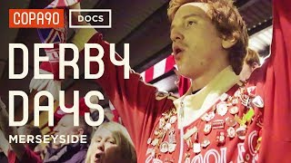 "Video ""It's More than 90 Minutes, It's Your Life"" - Merseyside Derby 