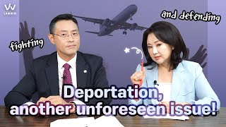 #6 Deportation, another unforeseen issue!